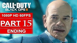 Call Of Duty Black Ops 3 ENDING Gameplay Walkthrough Part 15 Campaign [1080p 60FPS PS4]