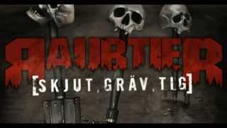 RAUBTIER - SKJUT GRÄV TIG (Lyric Video)