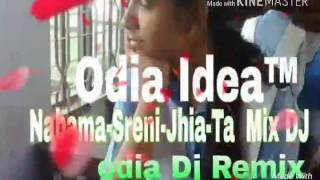 Nabama-Sreni-Jhia-Ta Full Mix DJ odia