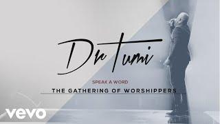 Dr Tumi - Speak A Word (Audio)
