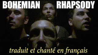 Queen - Bohemian rhapsody (traduction en francais) COVER