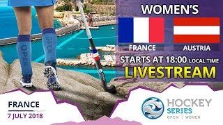France v Austria | 2018 Women's Hockey Series Open France | FULL MATCH LIVESTREAM
