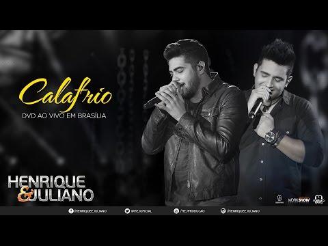 Henrique e Juliano Calafrio DVD Ao vivo em Brasília Vídeo Oficial