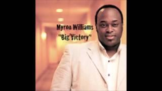 Myron Williams Big Victory
