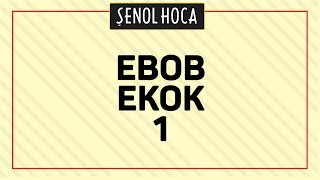 TYT EBOB EKOK 1 - ŞENOL HOCA