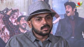 Karthi Interview : I miss my family because of my Cinema life | Thozha Movie