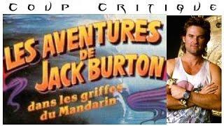 Coup Critique - Les aventures de Jack Burton, dans les griffes du mandarin