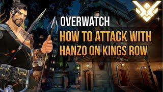 Overwatch: How To Attack As Hanzo On Kings Row