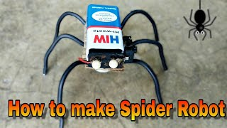 How to make Spider Robot at Home