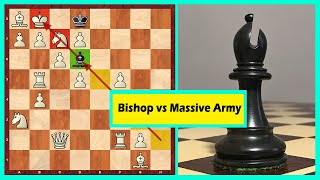 A Single Bishop Against The Whole Army