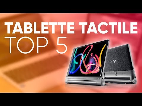 TOP5 MEILLEURE TABLETTE TACTILE 2018