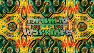 Drum N - Warriors (Ancestral Tribe House)