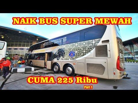 NAIK BUS TINGKAT DAN MEWAH PUTERA MULYA SCANIA K410 Trip Report Jakarta Solo
