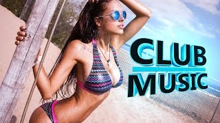 New Best Club Dance Music Mashups Remixes 2016 - CLUB MUSIC