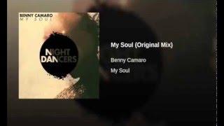 Benny Camaro - My Soul (Original Mix)