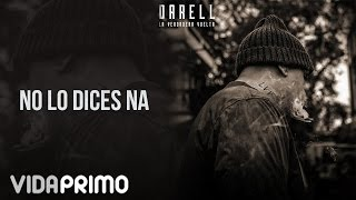 Darell - No Le Dices Na [Official Audio]