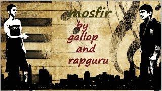 Mosafir- Gallop And Rapguru