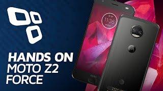 Moto Z2 Force - Hands On - TecMundo