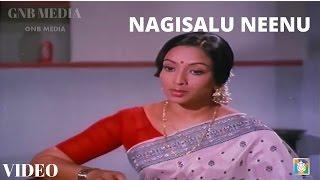 Nagisalu Neenu || Kannada Old Video Songs || S Janaki || Julie Lakshmi Hit Song HD