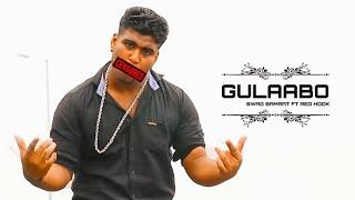 HINDI RAP-GULAABO-music video by Redhook beats ft.s.w.a.g samrat! Samrat production house
