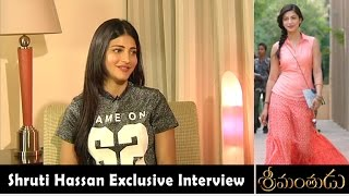 Shruti Hassan about Srimanthudu Movie | Exclusive Interview | Vanitha TV