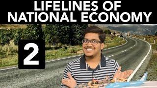 Geography: Lifelines of National Economy (Part 2)