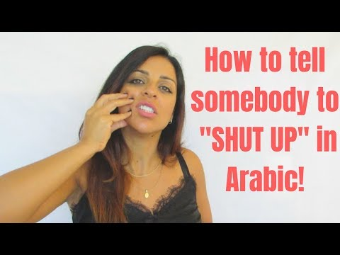 ARABIC BAD WORDS- HOW TO TELL SOMEBODY TO