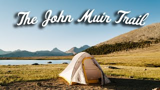 Hiking the John Muir Trail - 2016