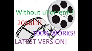 How to download any movie without uTorrent...100% works!!!