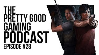 The benefits of BAD PRESS! Uncharted Lost Legacy and Darkwood Thoughts | Podcast #28