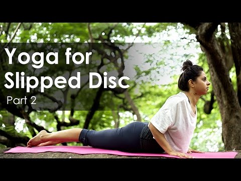 Yoga for Slipped Disc - Exercises for Spine and Back - Part 2
