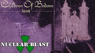 """CHILDREN OF BODOM - """"Hexed"""" (OFFICIAL TRACK BY TRACK #7)"""