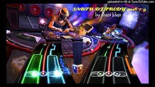 SABTU DJ FREDY 2016-7-9