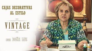 Aprende a decorar al estilo Vintage  con Doña Luz de Arango