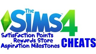 The Sims 4 - Satisfaction Points, Reward Store and Aspiration Milestones CHEAT