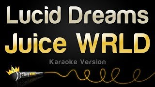 Juice WRLD - Lucid Dreams (Karaoke Version)