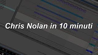 Chris Nolan in 10 minuti