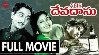 Devadas Telugu Full Movie || Akkineni Nageswara Rao, Savitri
