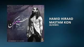 Hamid Hiraad - Mastam Kon (DJ Club Remix)