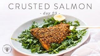 Healthy Weeknight Nut Crusted SALMON 🐝 DAY 23