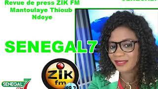 Revue de presse zik fm du vendredi 19 octobre 2019 par Mantoulaye Thioub Ndoye