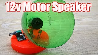 How to make a Speaker at home -  using Plastic Bottle and 12v Motor