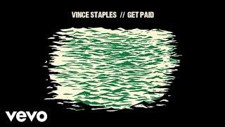 Vince Staples - Get Paid (Audio) (Explicit) ft. Desi Mo