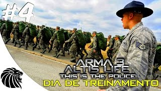 ARMA 3 ALTIS LIFE - THIS IS THE POLICE DIA DE TREINAMENTO #4