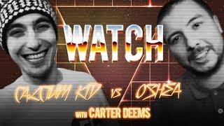 WATCH: CALCIUM KID vs OSHEA with CARTER DEEMS