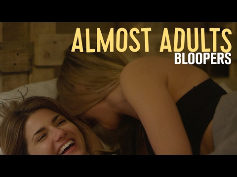 Almost Adults Movie BLOOPERS REEL 2