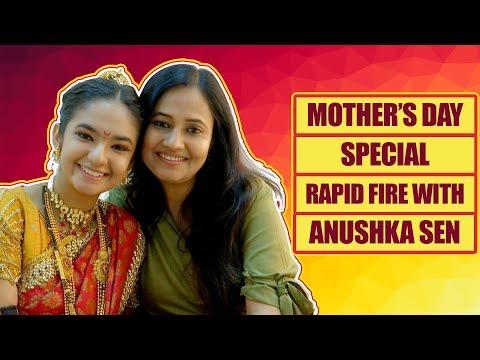 Xxx Mp4 Jhansi Ki Rani Actress Anushka Sen Plays Rapid Fire On Mother 39 S Day 3gp Sex