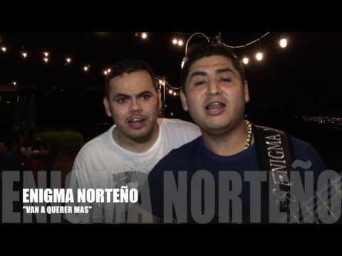 """ENIGMA NORTEÑO   """"VAN A QUERER MAS"""" (En vivo Culiacán, Sin.)"""