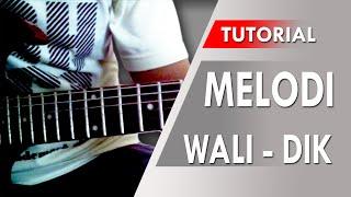 Belajar Gitar Melodi - Wali DIK