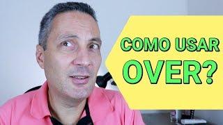 Como aumentar  vocabulário em inglês - OVER - prefixos em inglês